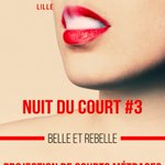 RDV à 20h au cinéma lUnivers pour la #NDC3 de @eurofilmfest sur le thème Belle & Rebelle ! #Courtmetrage #Lille https://t.co/CnPm40U2eW