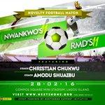 @next_2none presents a novelty football match between team Kanu and team RMD on28/02/16. https://t.co/J4ZpSohs1b #Next2None