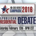 TUNE IN: The @CBSNEWS 2016 Republican Presidential Debate - Saturday, February 13, 9PM EST #GOPDebate https://t.co/sPQJZR2LC2