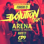ALGO MAGNIFICO SE VIENE ESTE 21/05 en @ArenaCdMexico con @somosCD9 LLAMADO #EvolutionTour ???? Venta de boletos 13/02 ???? https://t.co/99oE1GarKB