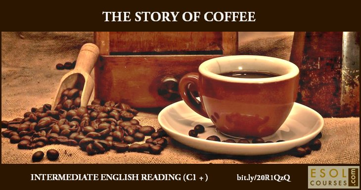 Intermediate #English Reading - The Story of Coffee #mlearning #tefl #learnenglish https://t.co/jCBBZWn8CV https://t.co/oSK2D32KlX
