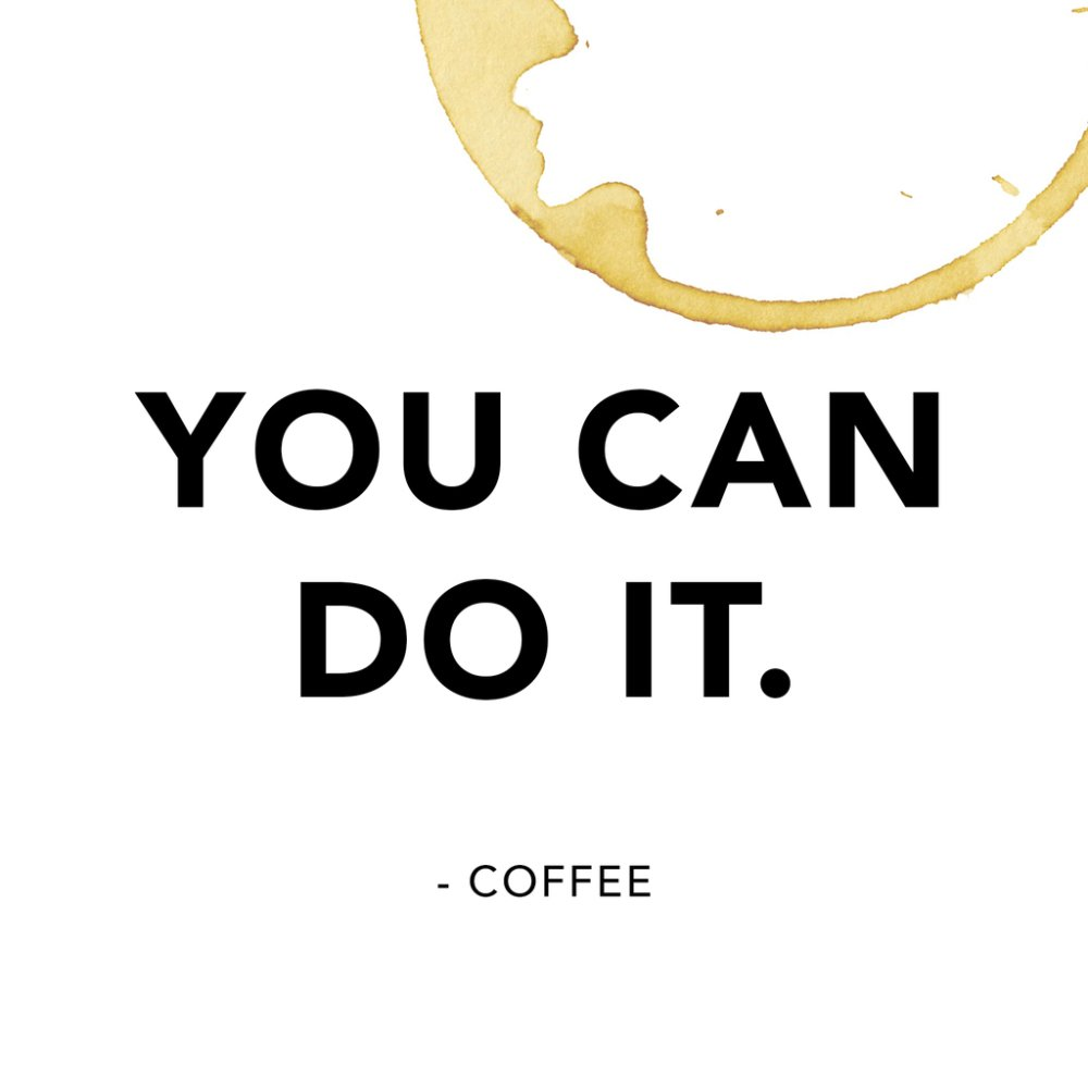 Today's motivation is brought to you by coffee! https://t.co/YhwEzxKex1