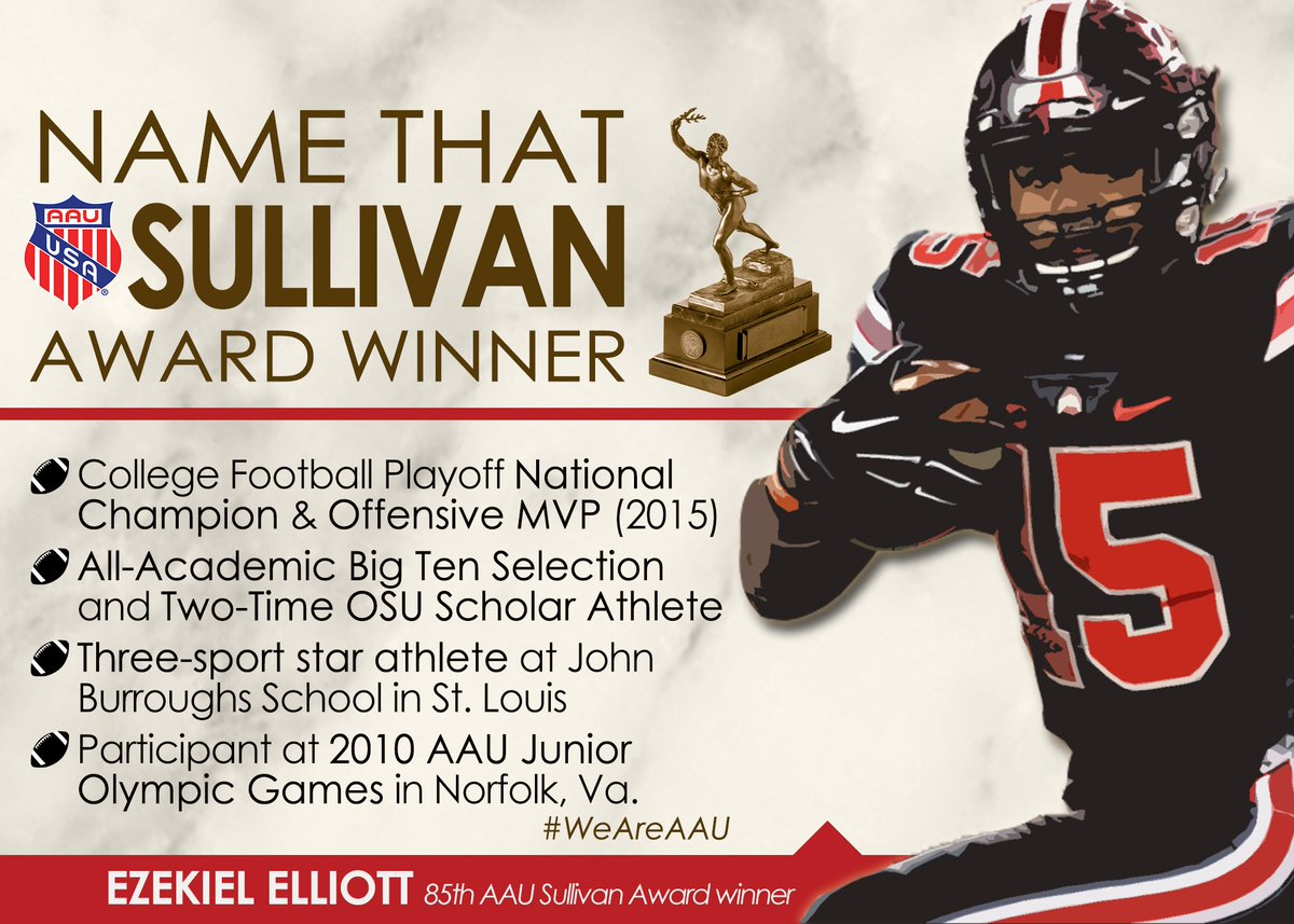 That's right! @EzekielElliott scored #AAUSullivanAward after leading OSU to a Championship. #WeAreAAU #NFLCombine https://t.co/DdOjsCCAUY