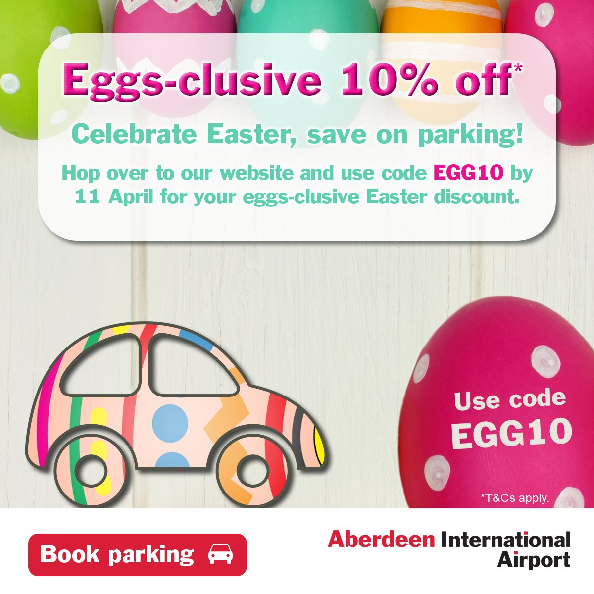 Eggs-clusive Easter 10% off Long Stay parking when you use code EGG10 before 11 April: