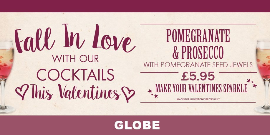 Make your Valentine's Day sparkle with pomegranate and prosecco at The Globe. See menu: