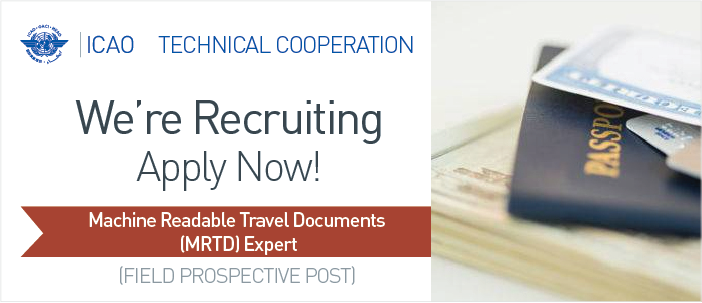 HIRING: Machine Readable Travel Documents Expert  icaoTECHCOOP Visit Our Careers site: