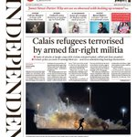 +++ EXCLUSIVE: CALAIS REFUGEES TERRORISED BY ARMED FAR-RIGHT MILITIA. Tomorrows @Independent front page +++ https://t.co/ItPNYmXjvT