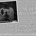 Is Comparing Struggles Ok? A Fireside Chat w/ @Sietewilliams TONITE 7pm et @NativeTrailblaz https://t.co/v4QYeS0jRU https://t.co/3kKICgv7gO