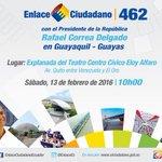 HOY   No se pierda el #Enlace462 junto al Presidente de la República @MashiRafael desde #Guayas. https://t.co/OKQIQExlbW