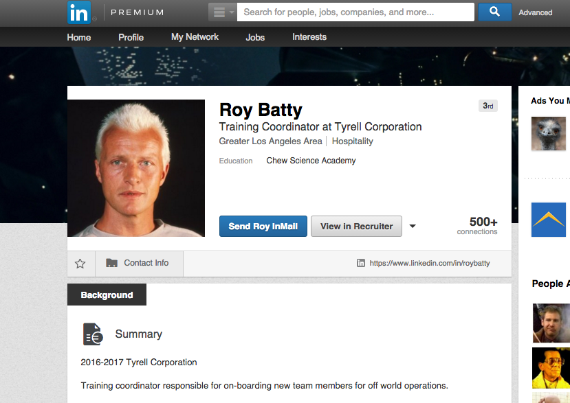 Robots really are taking our jobs. Blade Runner replicant Roy Batty has a @LinkedIn profile https://t.co/HuQVo607ZZ https://t.co/HpSXOVeMb0