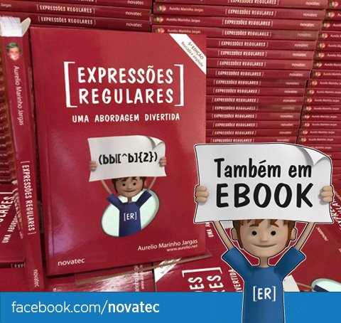 Expressões Regulares em livro, ebook e curso do @oreio! 25% com o código REGEXFB https://t.co/339xI3h1tD https://t.co/QZS8R9ulYe