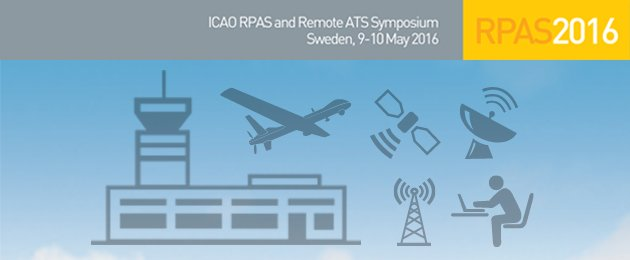 Registration is now open! Join us for the icaoRPAS and Remote ATS Symposium in Sweden