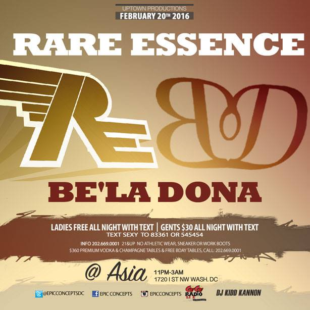 "UPTOWN PRODUCTION PRESENTS ""RARE ESSENCE""  & ""BELA DONA"" SAT, FEB 20, 2016 CAFE ASIA 1720 I STREET NW WDC 11PM-3AM https://t.co/sDevWa0G6T"