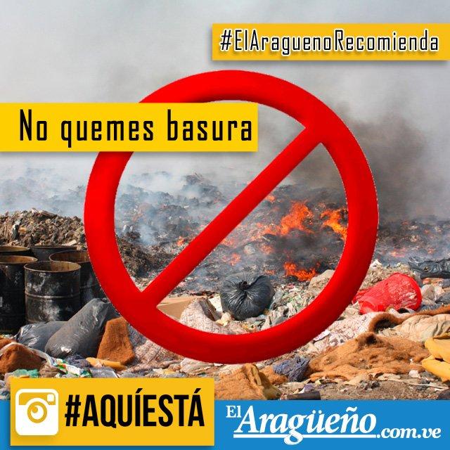 No quemes basura. Partículas de fuego vuelan y pueden ocasionar incendios en otras partes. #ElAragüeñoRecomienda https://t.co/udDJHMVJTq
