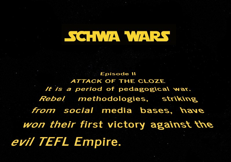Schwa Wars: Episode II - Attack of The Cloze #makeamovieTESL https://t.co/S5Yc7BAwhl