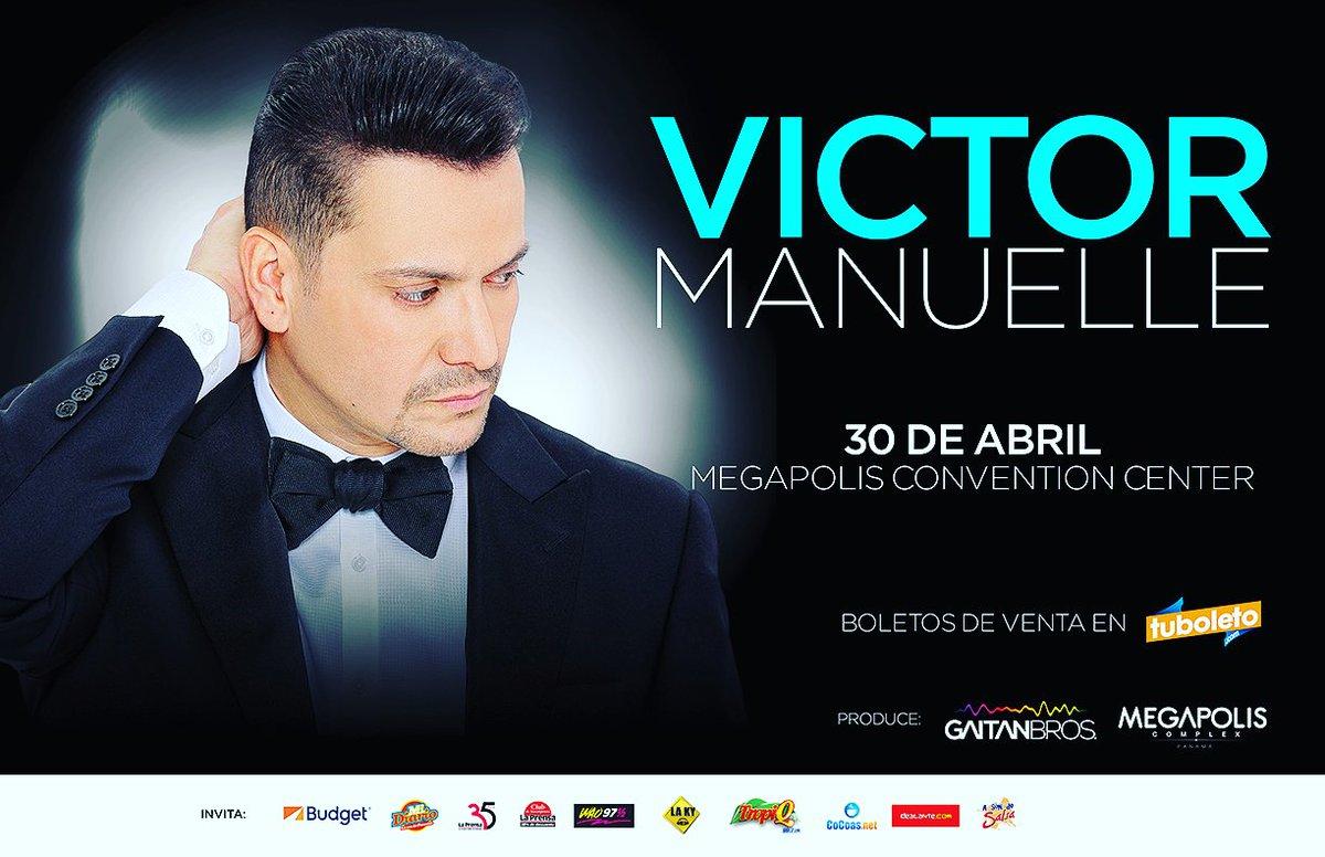 @VictorManuelle vuelve a Panamá 30 de abril en Megapolis Convention Centerhttp://ow.ly/Yv7Q5 @gaitanbros https://t.co/GWHb2yuSp9