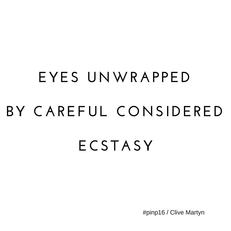 eyes unwrapped / by careful considered / ecstasy #pinp16 #micropoetry https://t.co/9iGb56ynty
