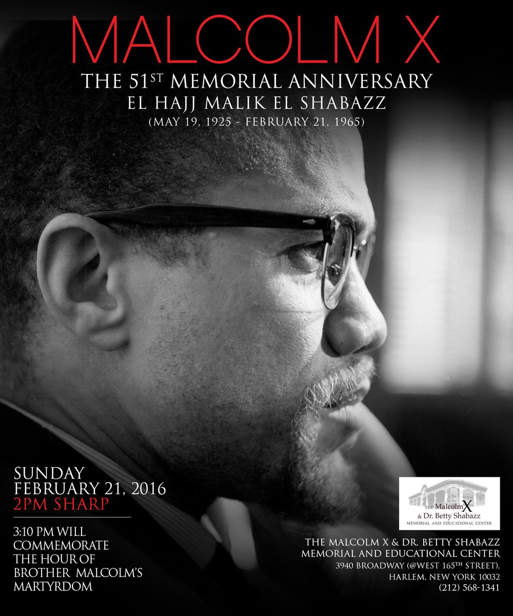 Today, 2pm - 51st Memorial Anniversary #MalcolmX: Honor Our Past Celebrate Our Future! #BlackHistory @ShabazzCenter https://t.co/gOAJAJZi6I