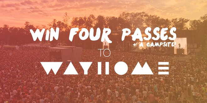 CONTEST: Win 4 tickets & 1 campsite to @WayHomeFestival 2016! Follow + RT to win: https://t.co/BMkhpRZ1OL https://t.co/lpFYjugf1P