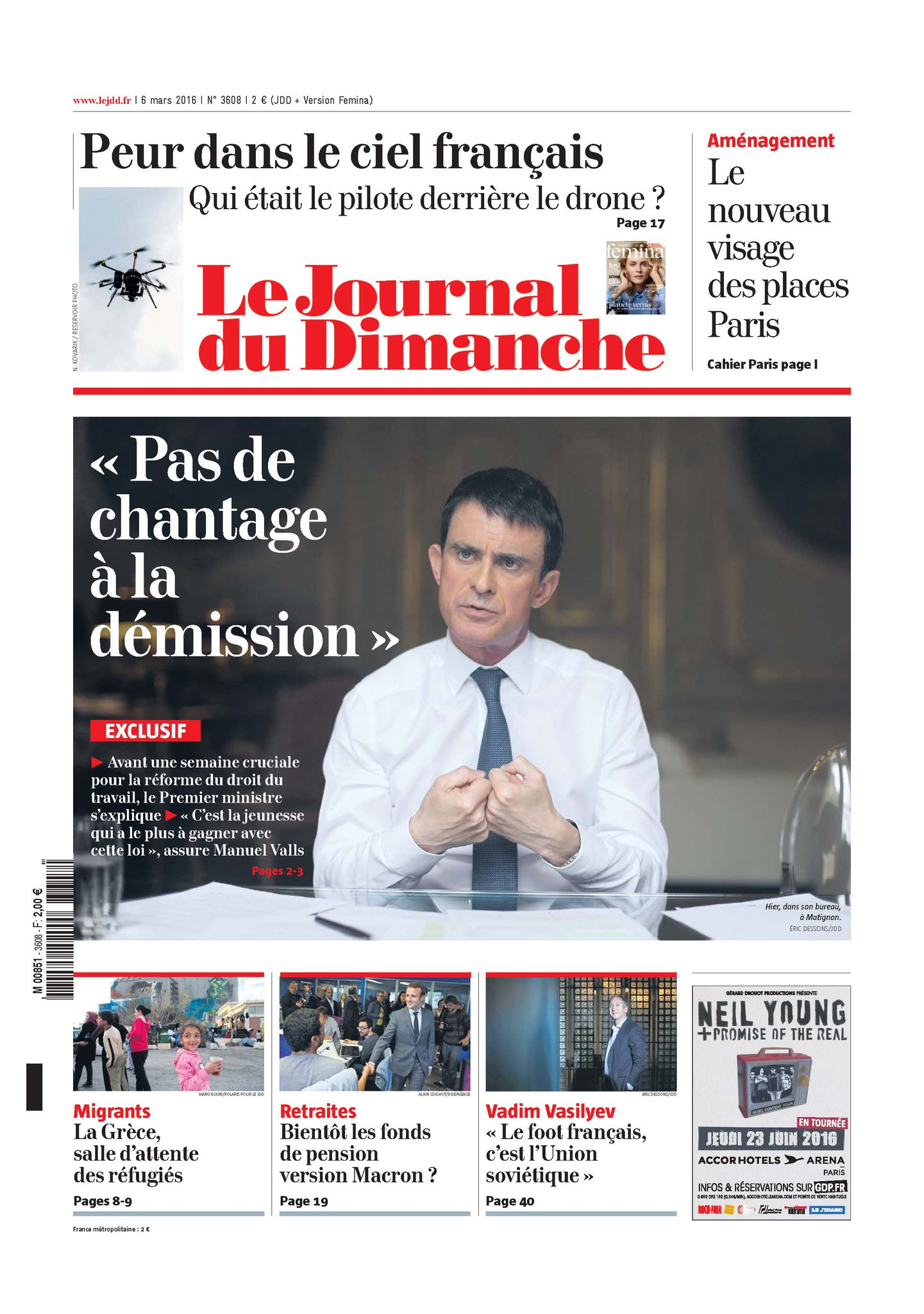 "La une du JDD. Valls : ""Pas de chantage à la démission"" ; drones, futures places parisiennes, fonds de pension. https://t.co/xbpgwzi4Uu"
