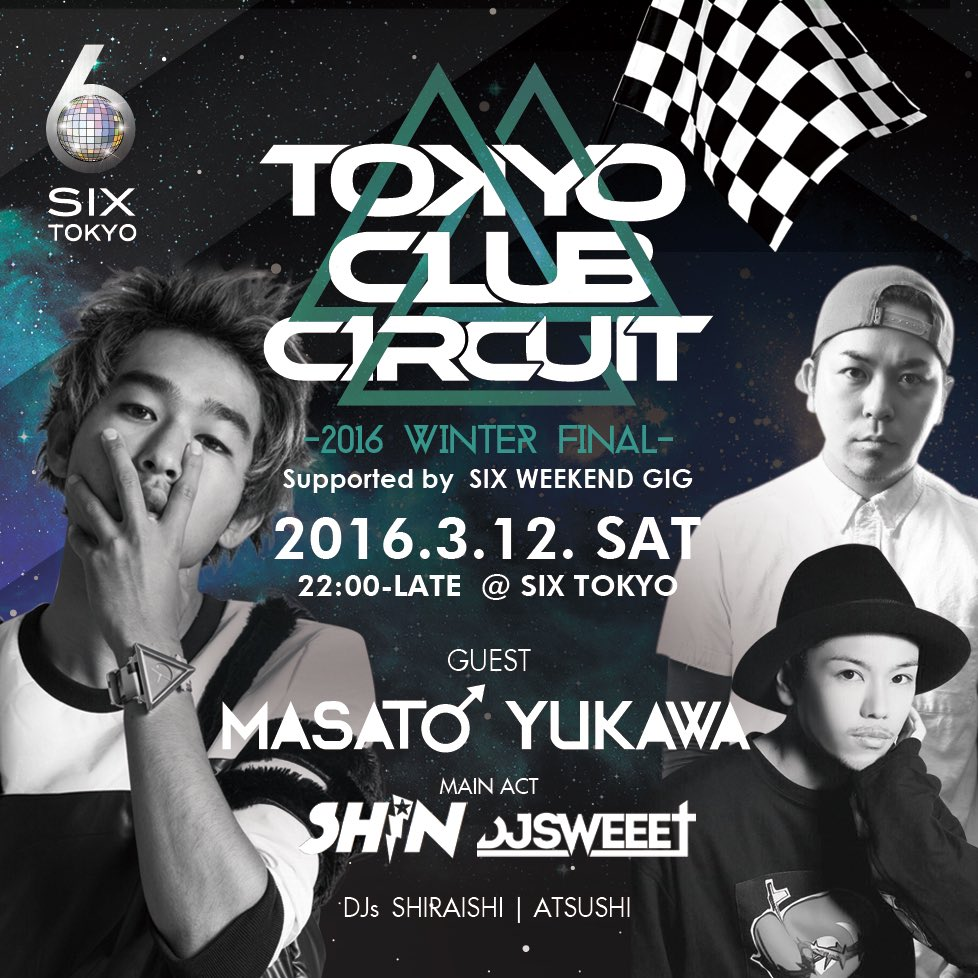 MIST→ESPRIT→camelot→T2→ColoR→ATOM→7→ageHaと続いたSHIN×SWEEET #TokyoClubCircuit 今週土曜が最終公演