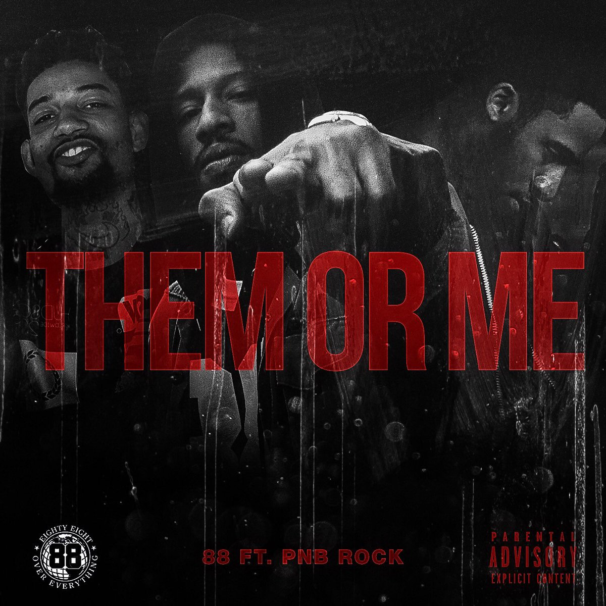 Them or Me. Hardest shit in the streeeets! 88 X PNB Rock https://t.co/3Gk0WuXAr9