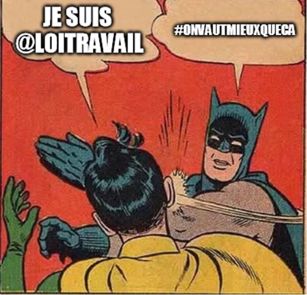 Je suis @loitravail #OnVautMieuxQueCa #meme https://t.co/ndYKQkabal