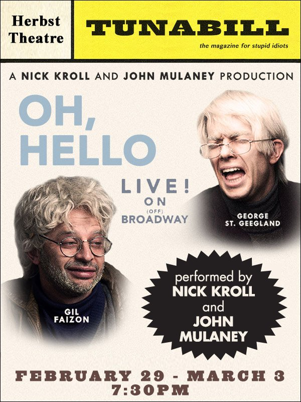 Must See Comedy: @ohhelloshow w/ @nickkroll & @mulaney Feb 29 - March 3 at Herbst Theatre. https://t.co/0nbB2im0YN https://t.co/pr3Z2GFWYl