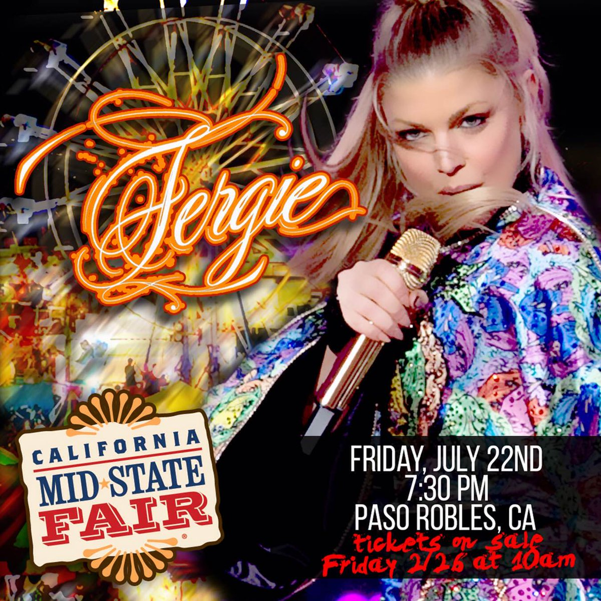 Tickets 4 the 7/22 @CaMidStateFair #Fergie show go #onsale TODAY 2/26 at 10am: https://t.co/mKkVMESbHr https://t.co/rDFw6KmJRO