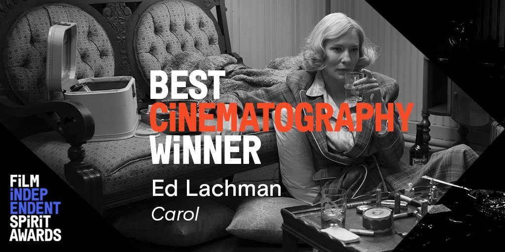 Congratulations on your win Ed Lachman! #CarolMovie #SpiritAwards #BestCinematography https://t.co/204sUCeecH