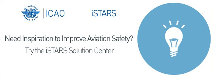Need inspiration to improve aviation safety? Try the iSTARS Solution Center