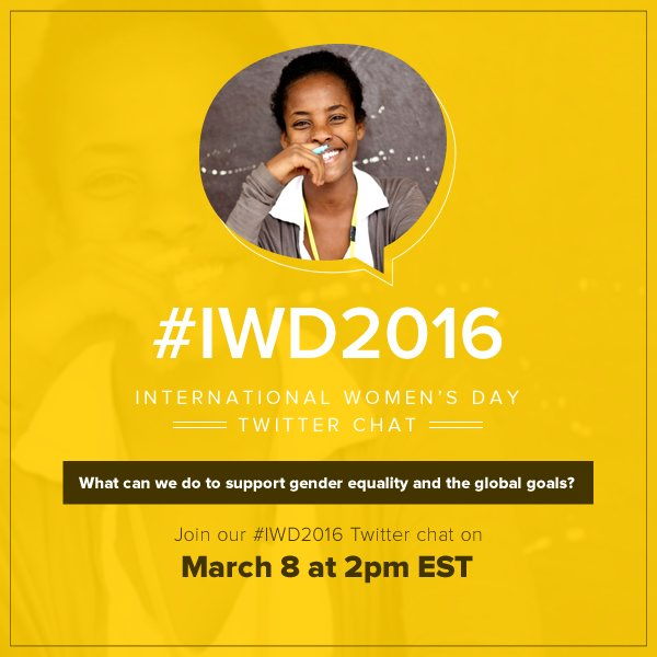 What can we do to support gender #equality & #globalgoals? Join our #IWD2016 Twitter chat on March 8 at 2pm EST. https://t.co/rnRlq9ZWC0