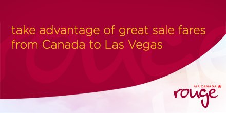 RT @AirCanadarouge: Take advantage of special fares to Las Vegas! Book here: