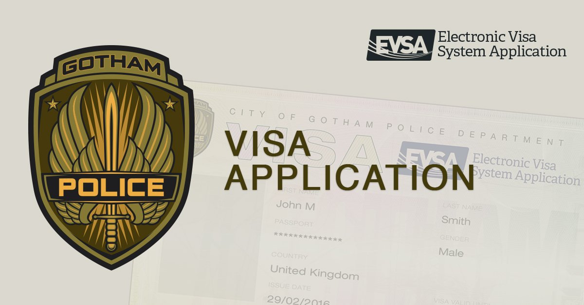 Have you applied for your official visa to Gotham City yet?