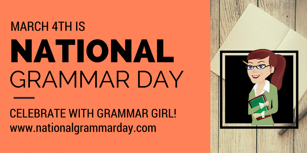 March 4th is National Grammar Day! @GrammarGirl has great resources to celebrate: https://t.co/YreQFEbW8O https://t.co/WJtKJ7q30S