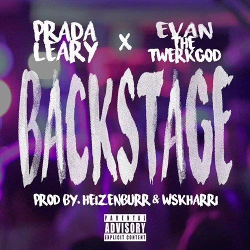 Backstage by @PradaLeary x @evanthetwerkgod (Prod. @heizenBURR x @wsKHARRI) https://t.co/VdyGWPCaFm @TasteMakersUS https://t.co/eM9eAKrOEo