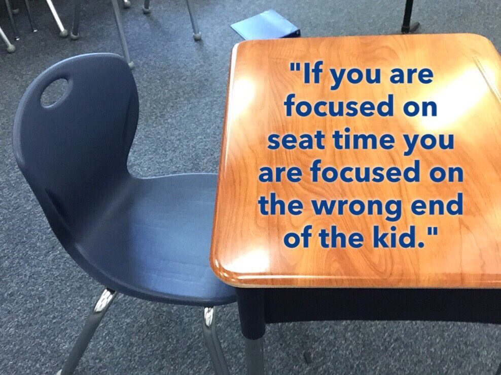 """If you are focused on seat time, you are focused on the wrong end of the kid"" -@Ray_McNulty via @MrSenti #edchat https://t.co/cBiP6kjFxR"