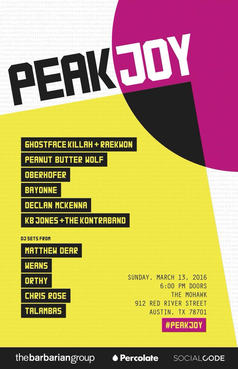#PeakJoy 3/13: Rub elbows w/ @GhostfaceKillah @Raekwon @pbwolf + more at @mohawkaustin https://t.co/e0M6iqKN8x #SXSW https://t.co/5XM96w2nKm