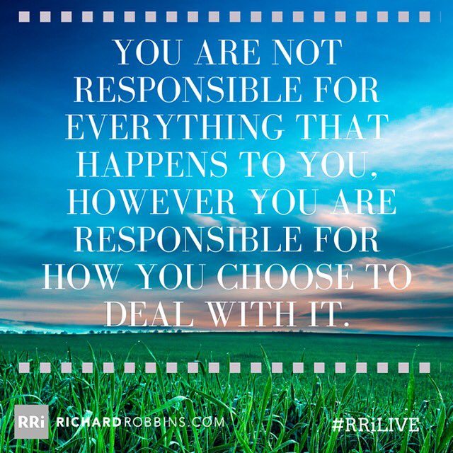 You are not responsible for everything that happens to you, you are responsible for how you choose to deal with it https://t.co/5Jc1P5BOWV