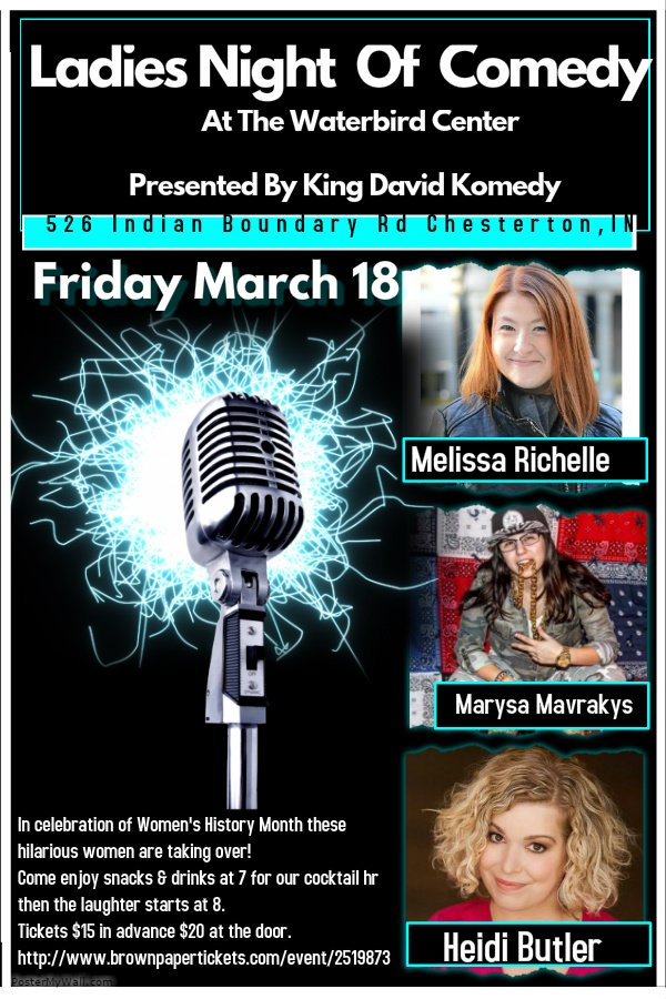Ladies Night Of Comedy:The comedy event for March in #NWI @thisisheidiB @MarysaMavrakys& @MelRichelle will slay you! https://t.co/gd9UCy30va