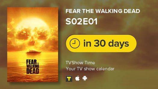 Fear the Walking Dead is back in 30 days! #FearTWD #tvshowtime https://t.co/xo33cX1Ogd