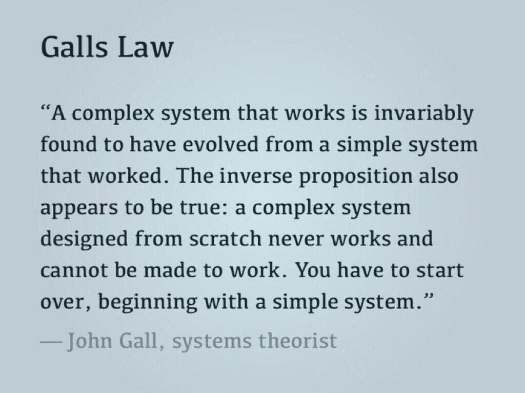 Gall's Law of complex systems https://t.co/vy5x314DyE