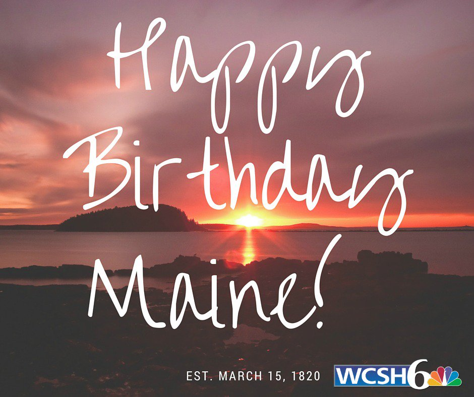 Happy Birthday, Maine! 3.15.1820 https://t.co/VO7SIpxsJE