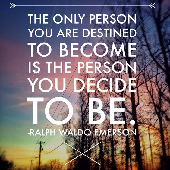 The only person you are destined to become is the person you decide to be. Ralph Waldo Emerson #WednesdayWisdom https://t.co/yzhnmH0AR5
