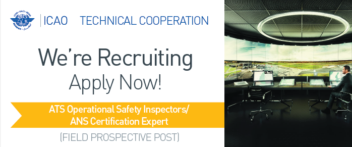 HIRING: ATS Operational Safety Inspectors/ANS Certification Expert icaoTECHCOOP  Visit: