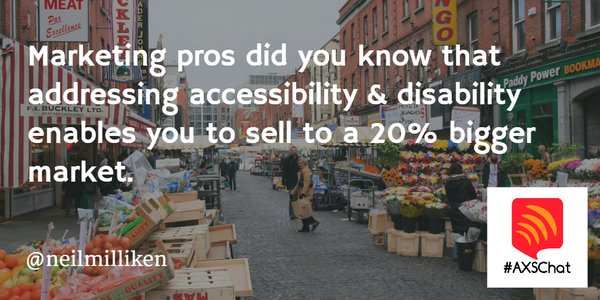 Marketing pros, addressing #accessibility & disability enables you to sell to a 20% bigger market. MT @NeilMilliken https://t.co/M4U8b2pH4A