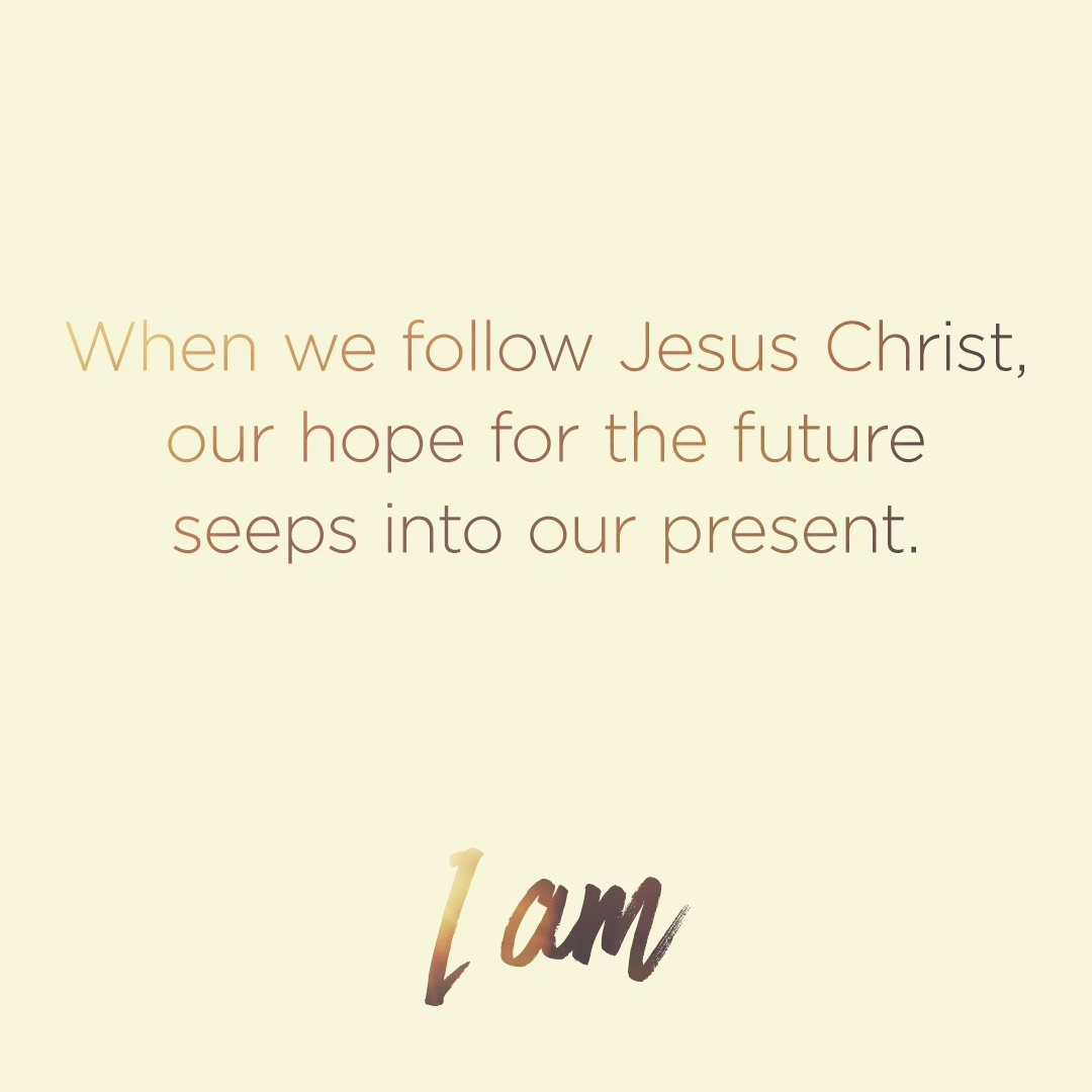 When we follow Jesus Christ, our hope for the future seeps into our present. #TVCIAM https://t.co/hooWDj4w8a