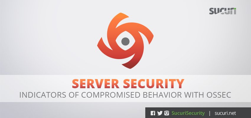 Server Security - Indicators of Compromised Behavior with OSSEC https://t.co/MrgabATvVS https://t.co/gPeqPcLGE5