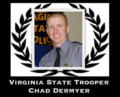 Sadness surrounds us as we mourn the devastating loss of Virginia State Trooper Chad Dermyer. https://t.co/lWKij1WyG6