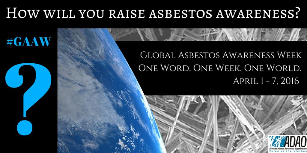 How will you raise awareness during Global #Asbestos Awareness Week April 1 -7? #GAAW https://t.co/wxc0iI1jZR